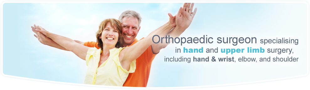 Orthopaedic surgeon specialising             in hand and upper limb surgery,          including hand & wrist, elbow, and shoulder
